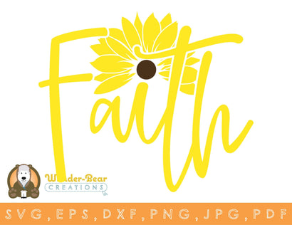 Faith Sunflower SVG | DXF | JPG | PNG | PDF SVG Wunder-Bear Creations