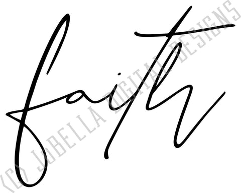 Faith SVG Cut File and Printable SVG JoBella Digital Designs