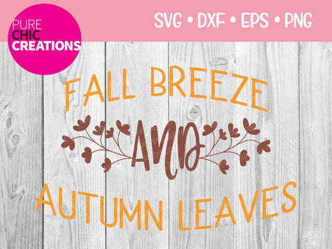 Fall Breeze And Autumn Leaves - Cricut - Silhouette - svg - dxf - eps - png - Digital File - SVG Cut File - Fall SVG - Fall SVG clipart SVG Pure Chic Creations