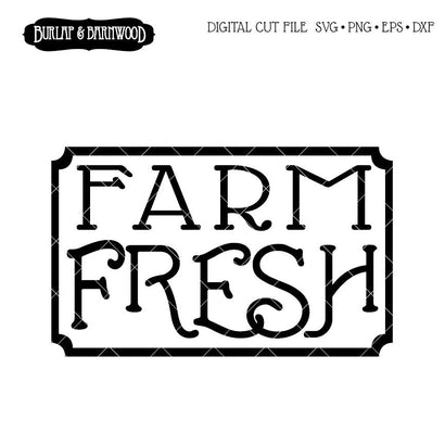 Farm Fresh SVG Burlap and Barnwood