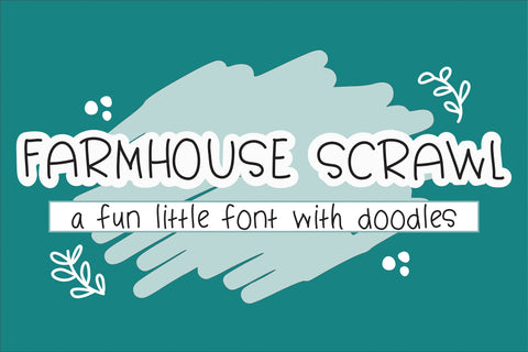 Farmhouse Scrawl - A Fun Little Font With Doodles Font Diva Watts Designs