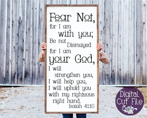 Farmhouse svg, Christian Svg, Fear Not, Isaiah 41, Scripture SVG Crafty Mama Studios
