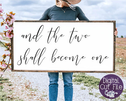 Farmhouse Svg, Home Sign, Love Quote, Two Shall Become One SVG Crafty Mama Studios