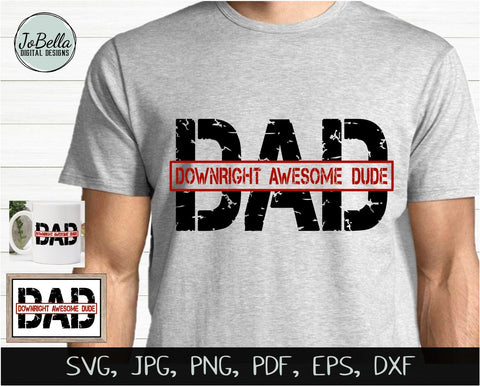 Father's Day Dad SVG, Sublimation Design and Printable SVG JoBella Digital Designs