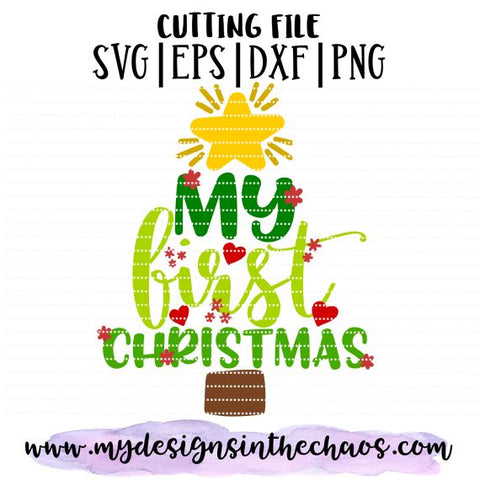 First Christmas SVG Design | Holiday Cutting File | Girl SVG SVG My Designs in the Chaos