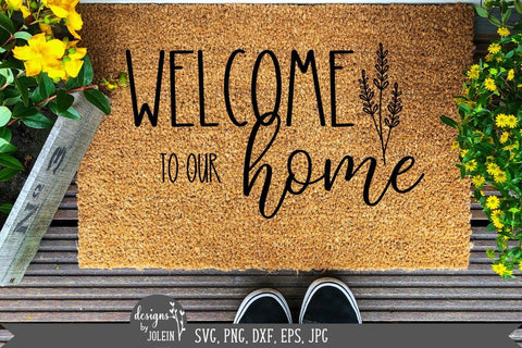 Floral welcome to our home, Farmhouse svg SVG Designs by Jolein
