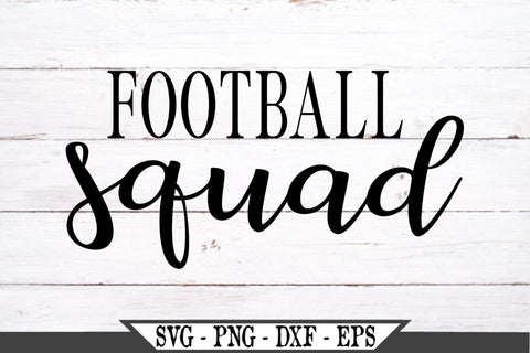 Football Squad SVG Vector Cut File SVG My Sassy Gifts