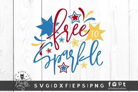 Free To Sparkle | 4th of July cut file SVG TheBlackCatPrints
