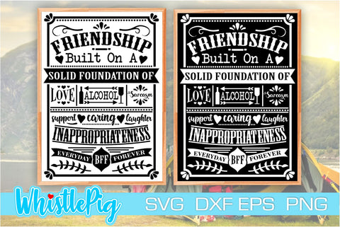 Friendship Svg Best Friends Svg BFF Svg Best Friends Forever Svg Friendship Sign Svg Farmhouse Svg Farmhouse Sign Svg Friends Quotes Svg Dxf SVG Whistlepig Designs