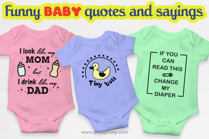Funny baby quotes and sayings SVG files. SVG Arts By Naty