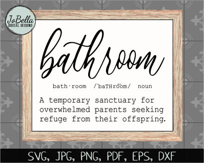 Funny Bathroom Definition SVG Cut File and Printable SVG JoBella Digital Designs