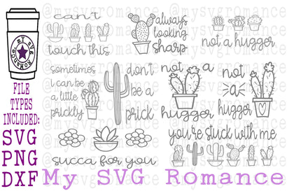 Funny Cactus Succulent Sayings Bundle - SVG, PNG, DXF SVG mysvgromance