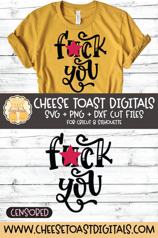 Funny SVG | Fuck You SVG Cheese Toast Digitals