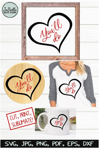Funny Valentine Heart SVG Cut File and Printable SVG JoBella Digital Designs