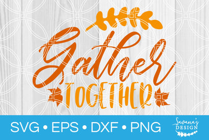 Gather Together SVG SavanasDesign