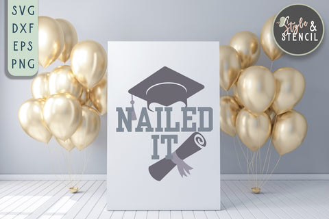 Graduation SVG | Nailed It | School SVG Style and Stencil
