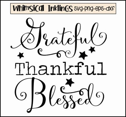 Grateful Thankful Blessed SVG Whimsical Inklings