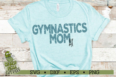 Gymnastics Mom AF SVG Crunchy Pickle