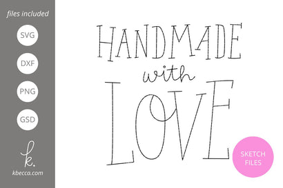 Handmade With Love Handwritten Sketch Phrase SVG k.becca