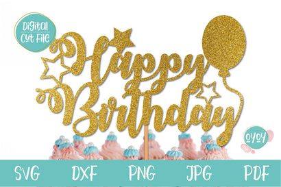 Happy Birthday Cake Topper SVG with Balloon | Birthday SVG file SVG OyoyStudioDigitals