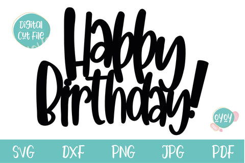 Happy Birthday SVG | Birthday Cake Topper SVG SVG OyoyStudioDigitals