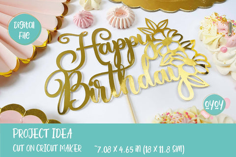 Happy Birthday SVG | Birthday Cake Topper SVG with Flowers SVG OyoyStudioDigitals