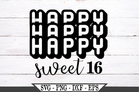 Happy Sweet 16 SVG Vector Cut File Birthday SVG Vector Cut File SVG My Sassy Gifts
