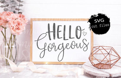 Hello Gorgeous Svg Cut File DXF EPS PNG SVG MaiamiiiSVG