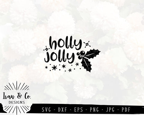 Holly Jolly SVG Files | Christmas | Holidays | Winter SVG (837477928) SVG Ivan & Co. Designs