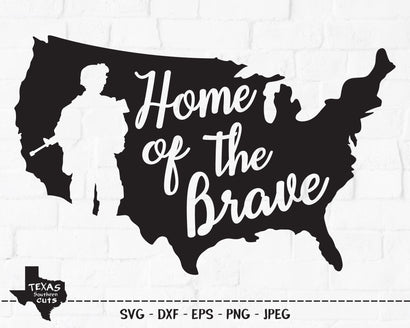 Home Of The Brave | Patriotic SVG SVG Texas Southern Cuts