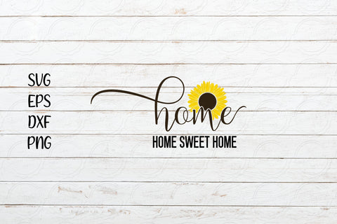 Home sweet home svg, Sunflower saying svg SVG SmmrDesign