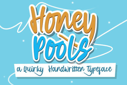 Honey Pools a Quirky Handwritten Font Dumadistyle