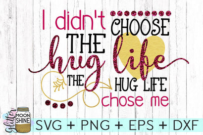 Hug Life SVG Glitter Moonshine Designs
