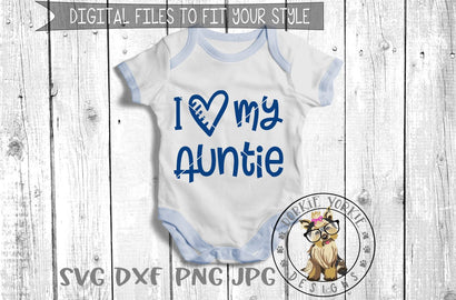 I Love My Auntie - Heart - Cut File Dorkie Yorkie Designs