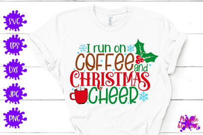 I run on coffee and christmas cheer - Events – Holidays SVG SVG Purpleblobart
