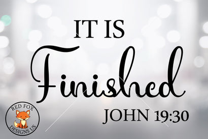It Is Finished SVG | Scripture SVG PNG DXF SVG RedFoxDesignsUS