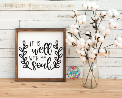 It is well with my soul - Inspirational Wreath SVG SVG Twiggy Smalls Crafts