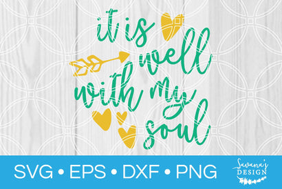 It Is Well With My Soul SVG SavanasDesign