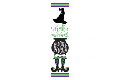 It's All A Bunch Of Hocus Pocus | Vertical Porch Sign | Witches Cauldron and Hat | Witch Sign | Entry Sign | Welcome Sign | SVG DXF & More! SVG Diva Watts Designs