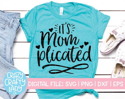 It's Momplicated SVG Crazy Crafty Lady Co.