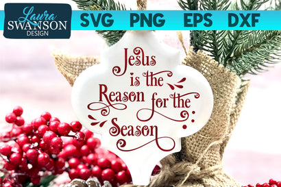 Jesus is the Reason for the Season SVG Cut File SVG Laura Swanson Design