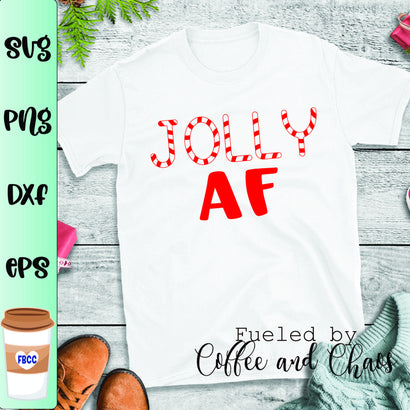 Jolly AF SVG SVG Fueled by Coffee and Chaos