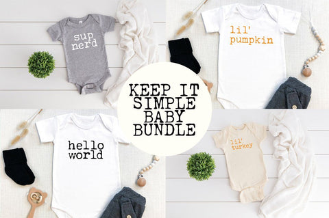 Keep It Simple Baby Bundle SVG Simply Cutz