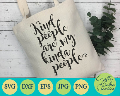 Kind People Are My Kinda People SVG Crafty Mama Studios