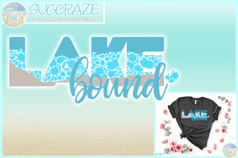 Lake Bound Quote With Bubbles SVG SVG SVGcraze