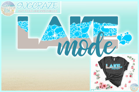 Lake Mode Quote With Bubbles SVG SVG SVGcraze