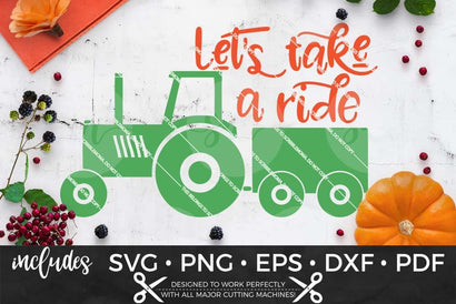 Let's Take a Ride Tractor SVG ScribbleMoma