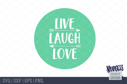 Live Laugh Love Cut file SVG Burgess Family Design
