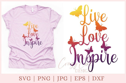 Live Love Inspire SVG, inspirational SVG, teacher SVG SVG CrazyCutDesigns