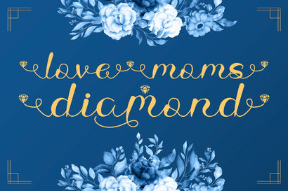 Love Moms Diamond - Modern Calligraphy Font Illushvara Design